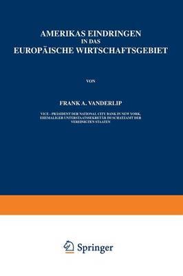 Amerikas Eindringen in Das Europ�ische Wirtschaftsgebiet (Paperback)
