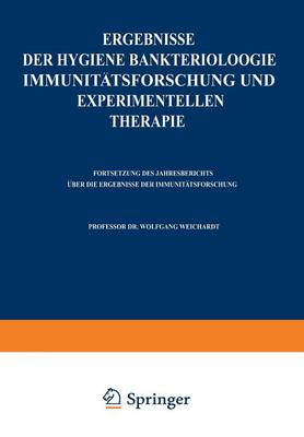 Ergebnisse Der Hygiene Bakteriologie Immunit tsforschung Und Experimentellen Therapie: Zweiundzwanzigster Band (Paperback)