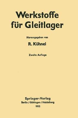Werkstoffe F r Gleitlager (Paperback)