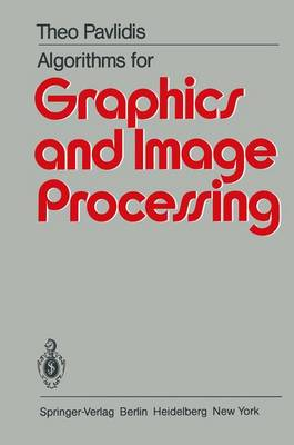 Algorithms for Graphics and Image Processing (Paperback)