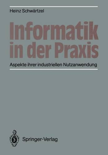 Informatik in der Praxis (Paperback)