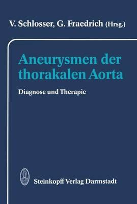 Aneurysmen der Thorakalen Aorta (Paperback)