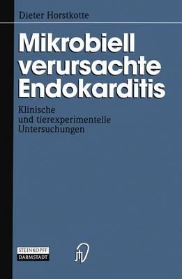 Mikrobiell Verursachte Endokarditis (Paperback)