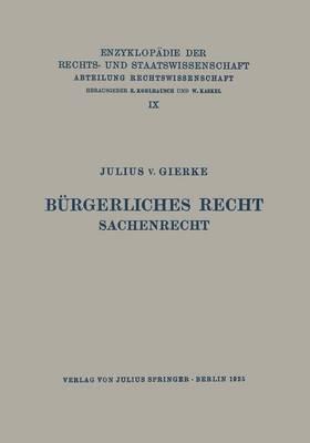 B rgerliches Recht Sachenrecht - Enzyklopadie Der Rechts- und Staatswissenschaft 9 (Paperback)