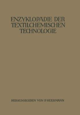 Enzyklop die Der Textilchemischen Technologie (Paperback)