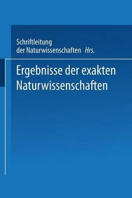 Ergebnisse Der Exakten Naturwissenschaften: Zw lfter Band - Springer Tracts in Modern Physics (Paperback) 12 (Paperback)