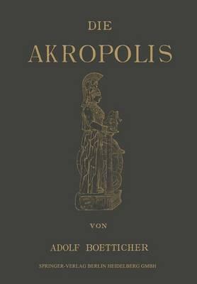 Die Akropolis Von Athen (Paperback)
