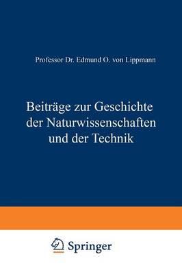 Beitrage Zur Geschichte Der Naturwissenschaften Und Der Technik (Paperback)