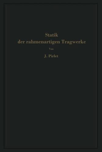Statik Der Rahmenartigen Tragwerke (Paperback)