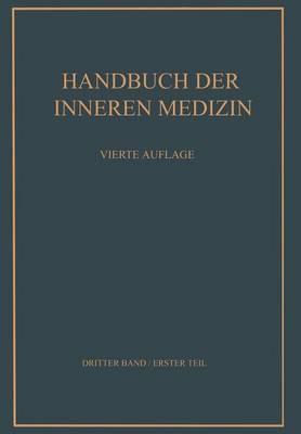 Verdauungsorgane: Erster Teil - Handbuch Der Inneren Medizin / Verdauungsorgane 3 / 0 (Paperback)