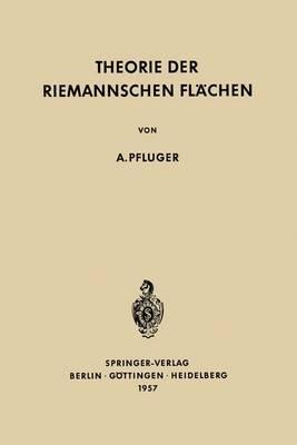 Theorie Der Riemannschen Fl chen - Grundlehren Der Mathematischen Wissenschaften (Springer Hardcover) 89 (Paperback)