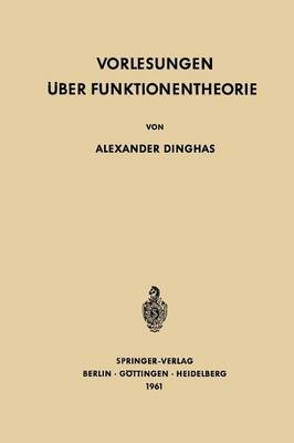Vorlesungen ber Funktionentheorie - Grundlehren Der Mathematischen Wissenschaften (Springer Hardcover) 110 (Paperback)