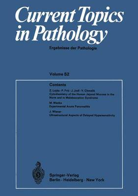 Current Topics in Pathology: Ergebnisse der Pathologie - Current Topics in Pathology 52 (Paperback)