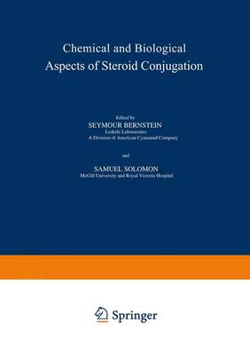 Chemical and Biological Aspects of Steroid Conjugation (Paperback)