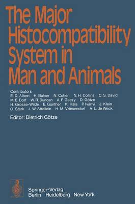 The Major Histocompatibility System in Man and Animals (Paperback)