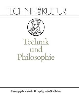 Technik Und Philosophie - Technik Und Kultur 1 (Paperback)