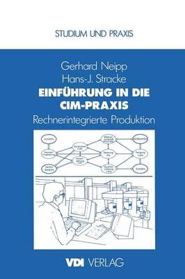 Einfuhrung in die CIM-Praxis - VDI-Buch (Paperback)