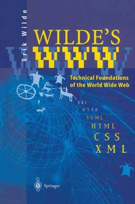 Wilde's WWW: Technical Foundations of the World Wide Web (Paperback)