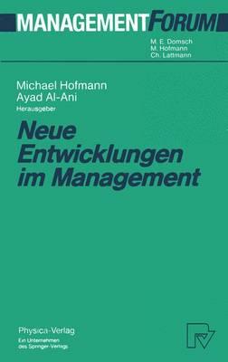 Neue Entwicklungen Im Management - Management Forum (Paperback)