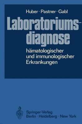 Laboratoriumsdiagnose Hamatologischer und Immunologischer Erkrankungen (Paperback)