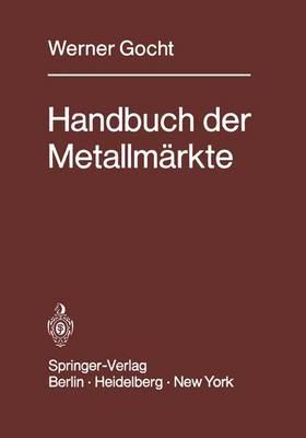 Handbuch der Metallmarkte (Paperback)