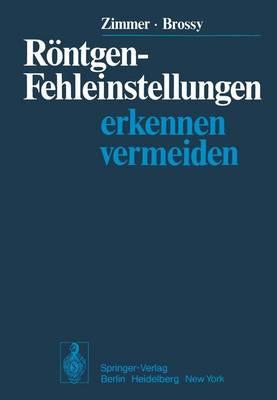 Rontgen-Fehleinstellungen (Paperback)