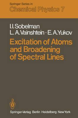 Excitation of Atoms and Broadening of Spectral Lines - Springer Series in Chemical Physics 7 (Paperback)
