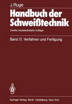 Handbuch der Schweisstechnik (Paperback)