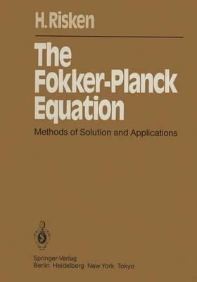 The Fokker-Planck Equation - Springer Series in Synergetics 18 (Paperback)