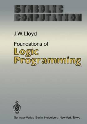 Foundations of Logic Programming - Symbolic computation/Artificial Intelligence (Paperback)
