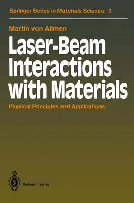 Laser-Beam Interactions with Materials - Springer Series in Materials Science 2 (Paperback)