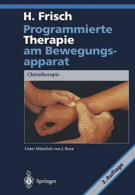 Programmierte Therapie am Bewegungsapparat (Paperback)