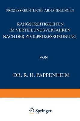 Rangstreitigkeiten Im Verteilungsverfahren Nach Der Zivilprozessordnung - Prozessrechtliche Abhandlungen 4 (Paperback)