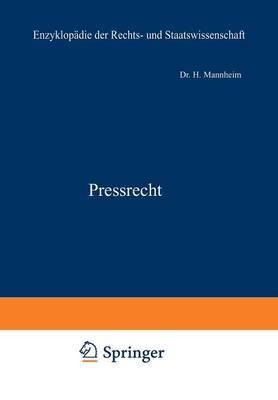 Pressrecht - Enzyklopadie Der Rechts- und Staatswissenschaft 22 (Paperback)