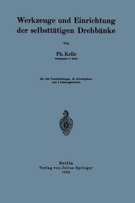 Werkzeuge Und Einrichtung Der Selbstt tigen Drehb nke (Paperback)