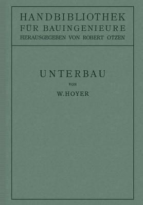 Unterbau: II. Teil Eisenbahnwesen Und St dtebau. (Paperback)