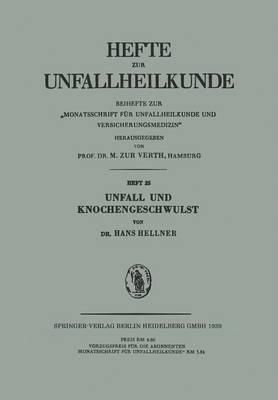 Unfall Und Knochengeschwulst - Hefte Zur Unfallheilkunde 25 (Paperback)