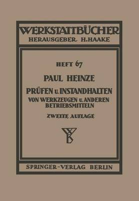 Pr fen Und Instandhalten Von Werkzeugen Und Anderen Betriebshilfsmitteln - Werkstattbucher 67 (Paperback)