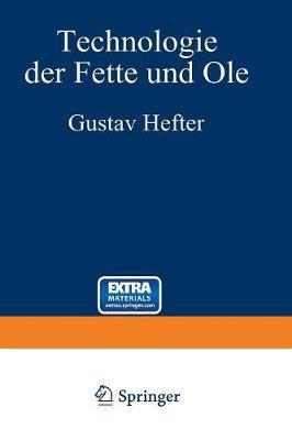 Technologie Der Fette Und le: 3. Band - Manuldruck 1921 (Paperback)