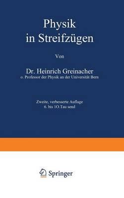 Physik in Streifzugen - Verstandliche Wissenschaft 40 (Paperback)