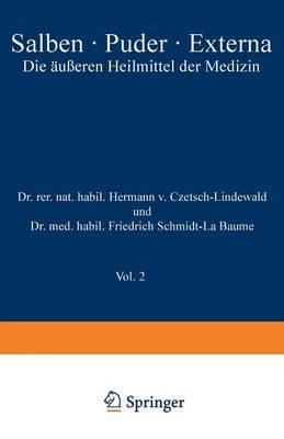 Salben - Puder - Externa: Die AEusseren Heilmittel Der Medizin (Paperback)