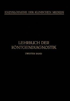 Lehrbuch Der R ntgendiagnostik - Enzyklopaedie Der Klinischen Medizin (Paperback)