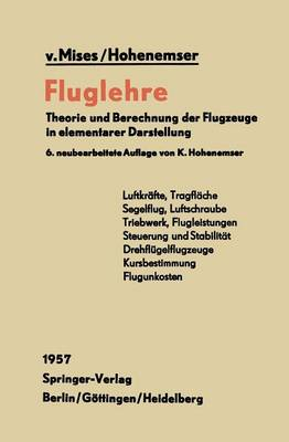 Fluglehre: Theorie Und Berechnung Der Flugzeuge in Elementarer Darstellung (Paperback)
