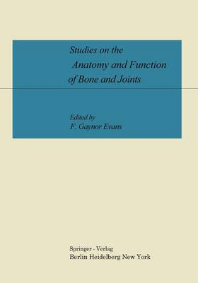 Studies on the Anatomy and Function of Bone and Joints (Paperback)