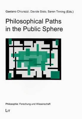Philosophical Paths in the Public Sphere: 44 - Philosophie: Forschung und Wissenschaft (Paperback)