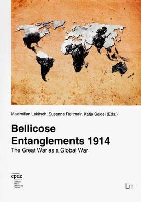Bellicose Entanglements 1914: The Great War as a Global War - Dialog 68 (Paperback)
