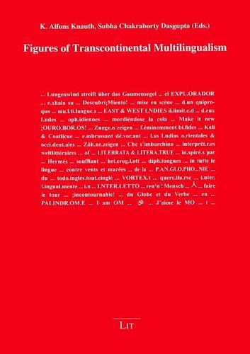 Figures of Transcontinental Multilingualism - Poethik Polyglott 4 (Paperback)