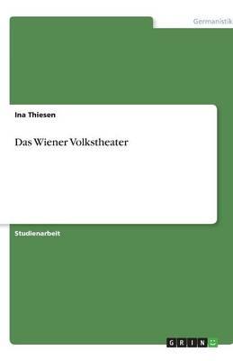 Das Wiener Volkstheater (Paperback)