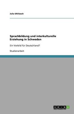 Sprachbildung Und Interkulturelle Erziehung in Schweden (Paperback)