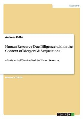 Human Resource Due Diligence Within the Context of Mergers & Acquisitions (Paperback)